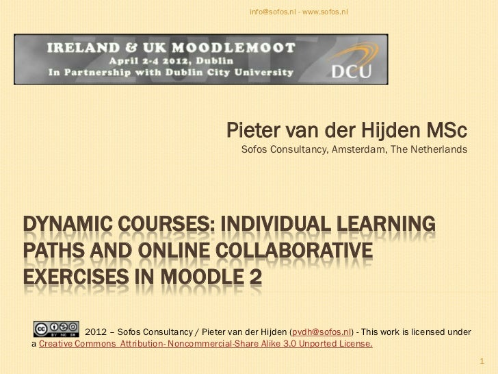Dynamic courses: individual learning paths and online collaborative exercises in moodle 2