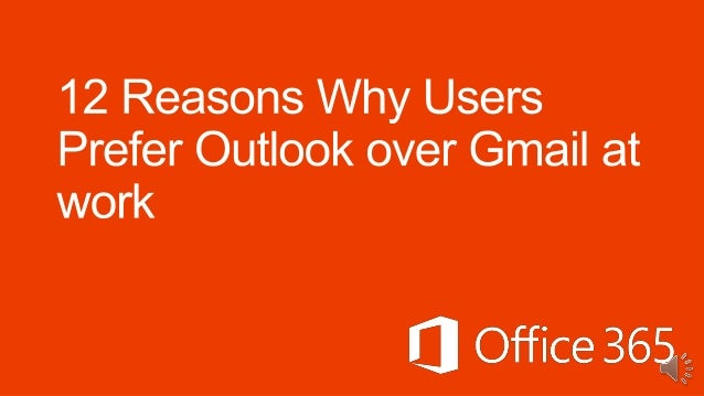 VS 1. Hub to get work done, consistently Users tell us how they love the consistent experience of Outlook since it gets th...