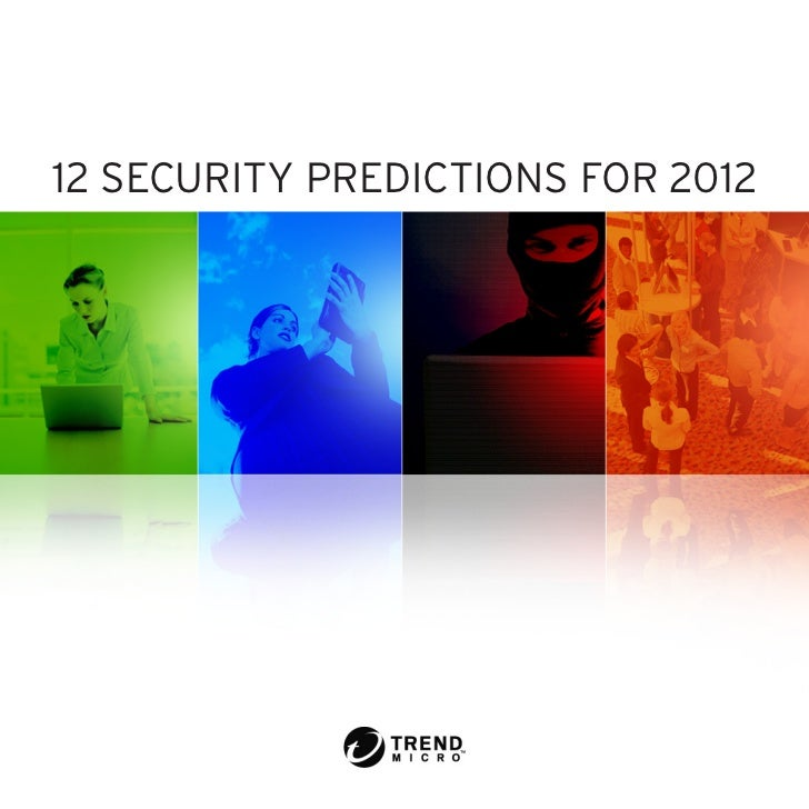 12 SECURITY PREDICTIONS FOR 2012