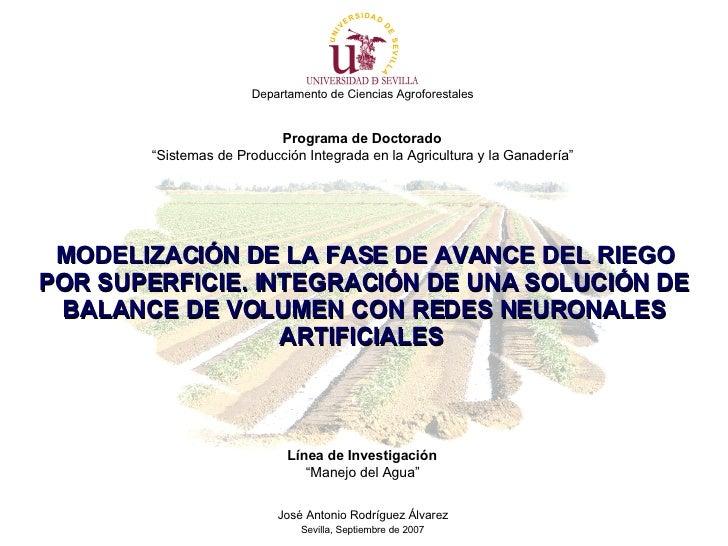 """Departamento de Ciencias Agroforestales   Programa de Doctorado   """" Sistemas de Producción Integrada en la Agricultura y l..."""