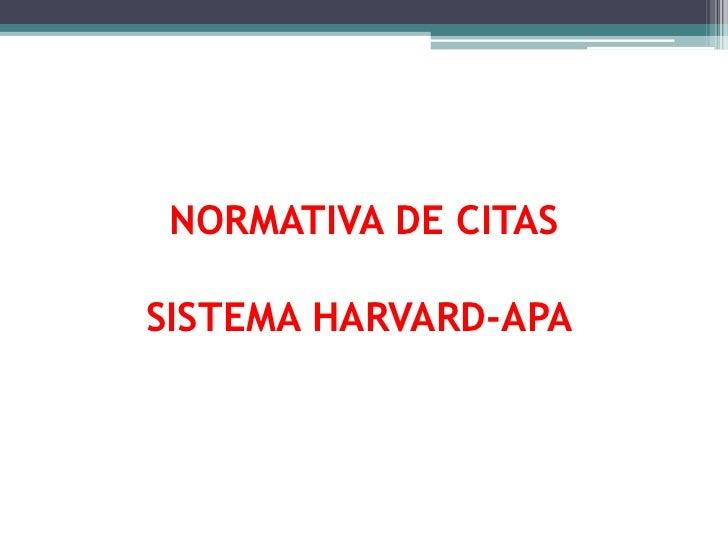 NORMATIVA DE CITASSISTEMA HARVARD-APA<br />
