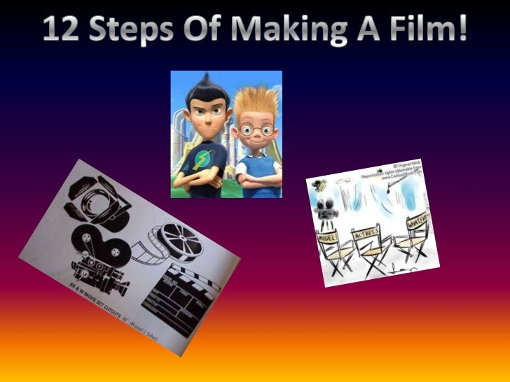 1. The idea2. Development finance3. Script development4. Packaging5. Financing6. Pre-production7. The shoot8. Post product...