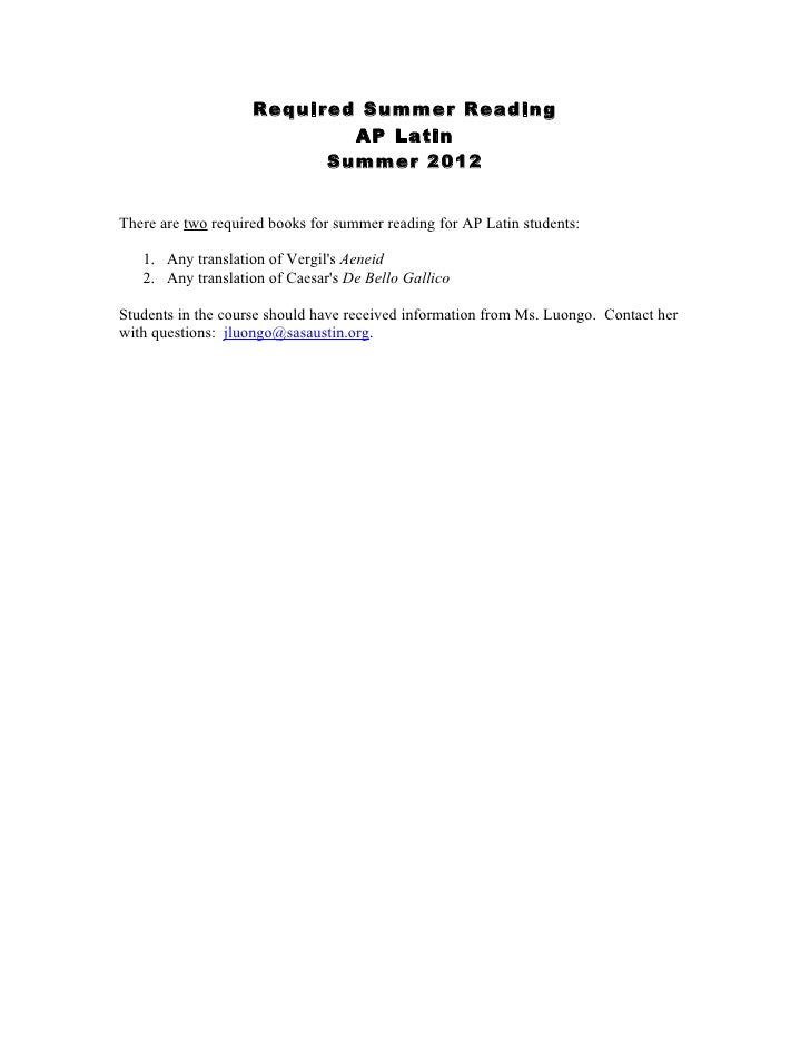 Required Summer Reading                            AP Latin                          Summer 2012There are two required boo...