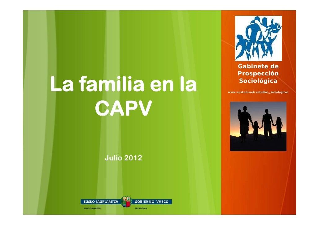 Gabinete de                        ProspecciónLa familia en la        Sociológica                   www.euskadi.net/estudi...