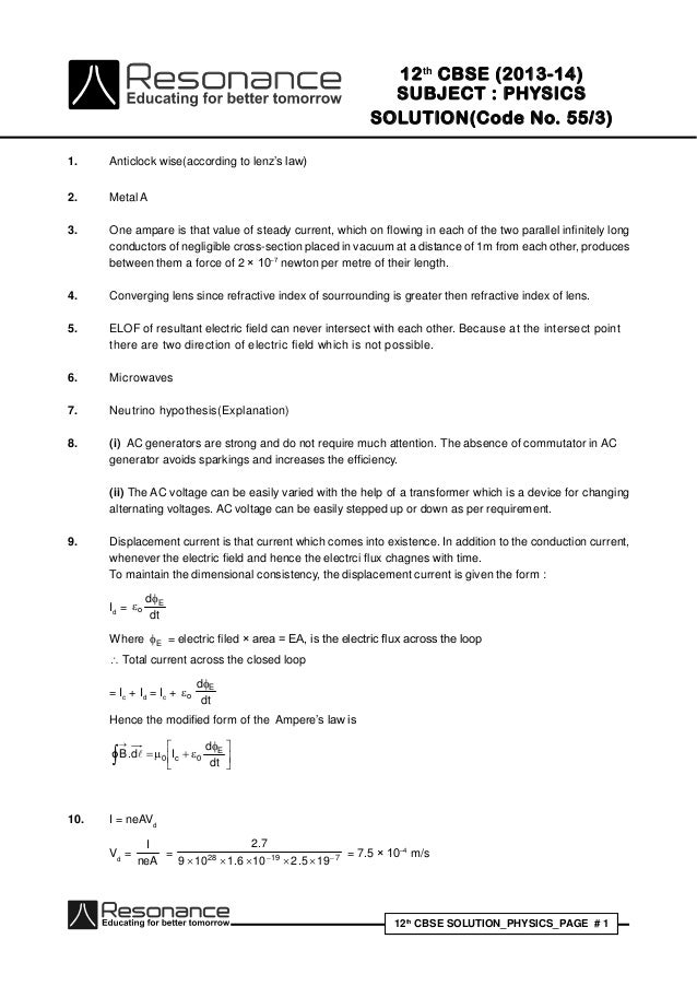 12th CBSE SOLUTION_PHYSICS_PAGE # 1 12th CBSE (2013-14) SUBJECT : PHYSICS SOLUTION(Code No. 55/3) 1. Anticlock wise(accord...