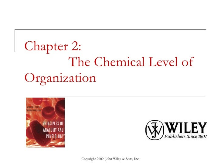 The Chemical Level of Organization