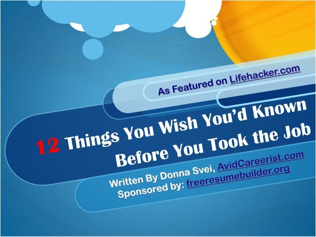 12 things you wish you`d known before you took the job
