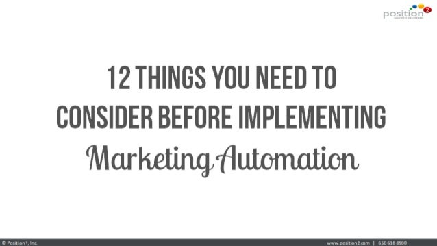 12 Things To Consider Before Implementing Marketing Automation