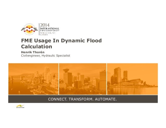 FME Usage in Dynamic Flood Calculations