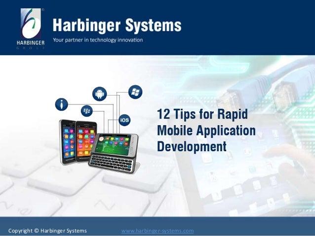12 tips for Rapid Mobile Application Development