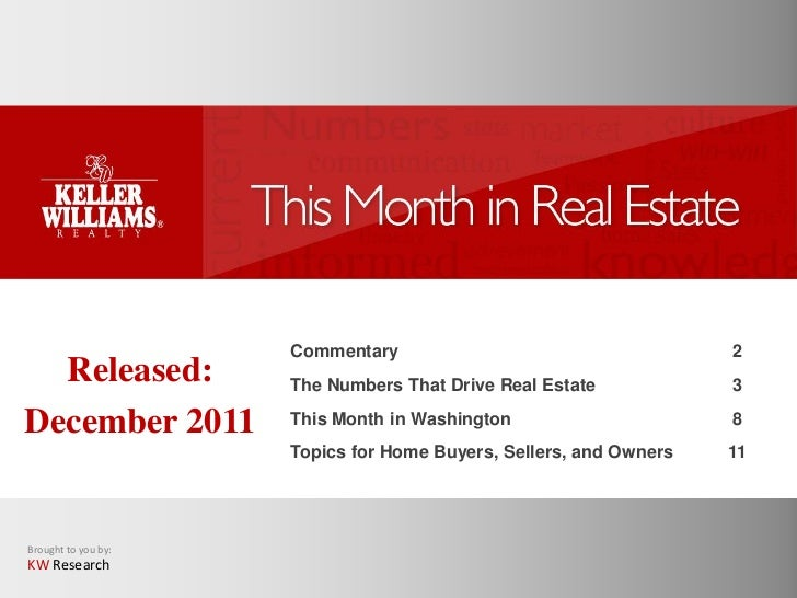 Commentary                                    2  Released:          The Numbers That Drive Real Estate            3Decembe...