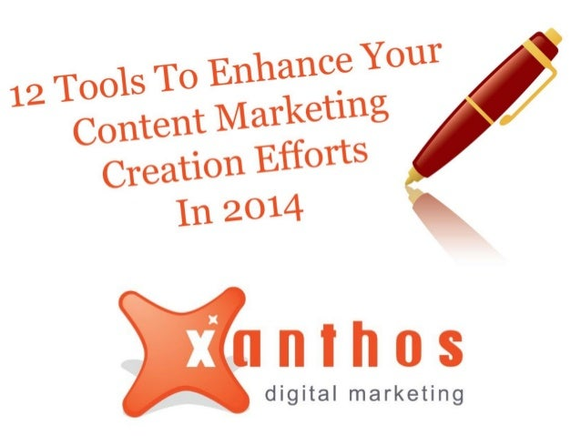 12 Tools to Enhance Your Content Marketing Creation Efforts in 2014