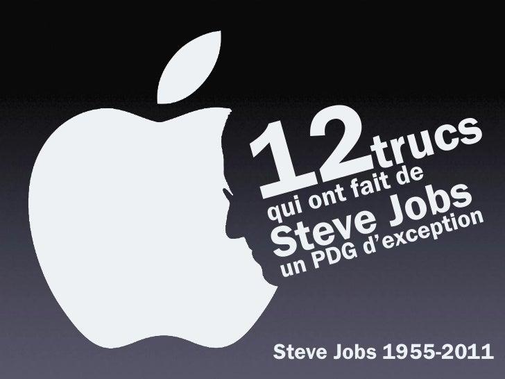 12 trucs à garder de Steve Jobs