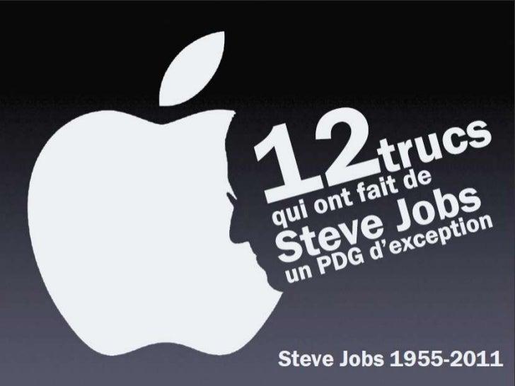 Les 12 leçons de Steve Jobs
