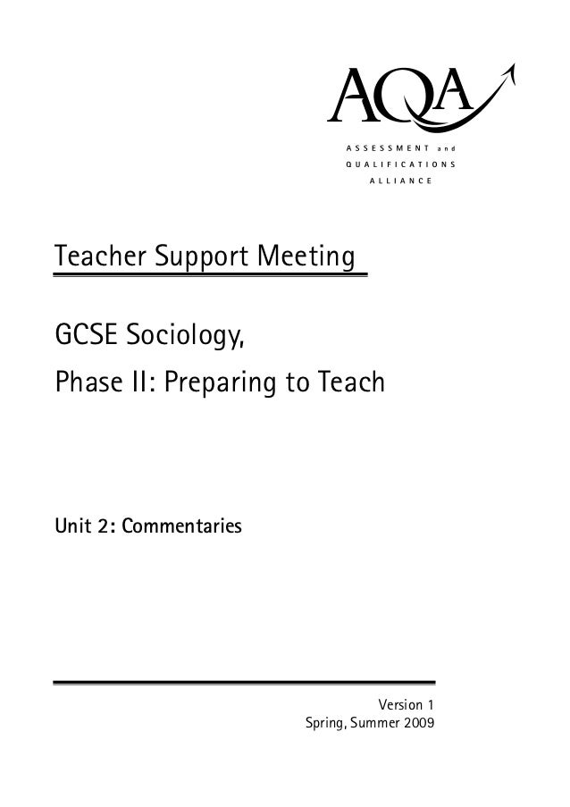Teacher Support MeetingGCSE Sociology,Phase II: Preparing to TeachUnit 2: Commentaries                                  Ve...