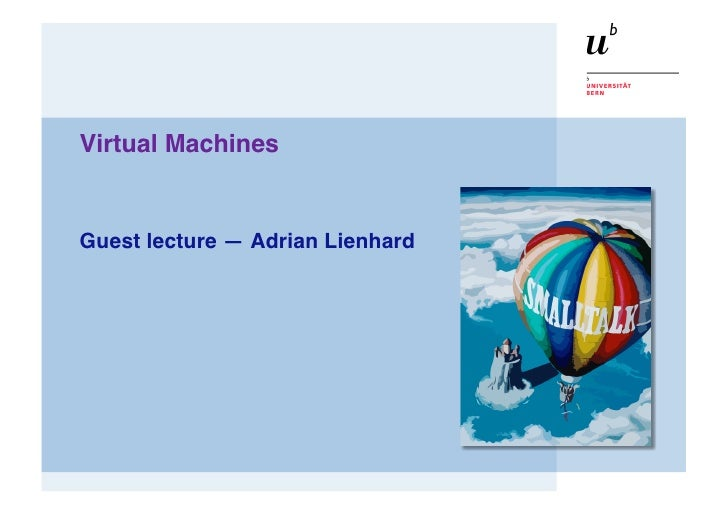 Virtual Machines Lecture
