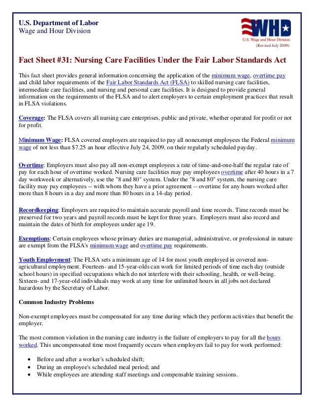 U.S. Department of Labor Wage and Hour Division (Revised July 2009)  Fact Sheet #31: Nursing Care Facilities Under the Fai...