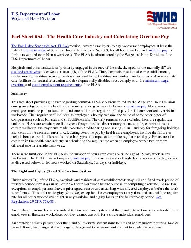 U.S. Department of Labor Wage and Hour Division (Revised July 2009)  Fact Sheet #54 – The Health Care Industry and Calcula...