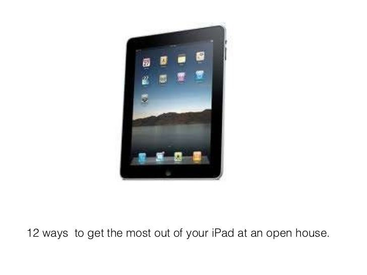 12 ways to use an i pad at an open house
