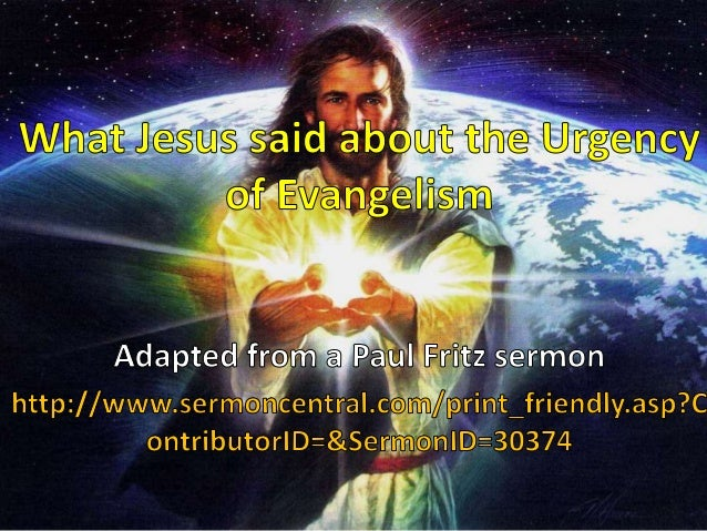 What Jesus said about the Urgency of Evangelism