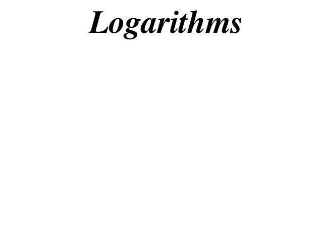 Logarithms