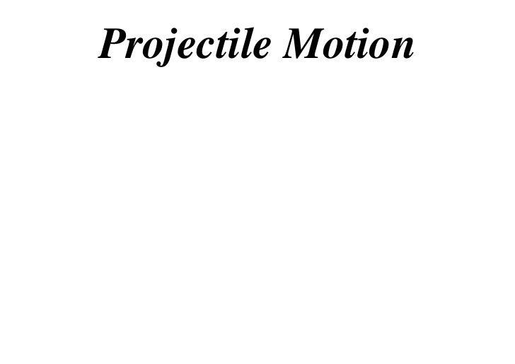 12 x1 t07 01 projectile motion (2012)