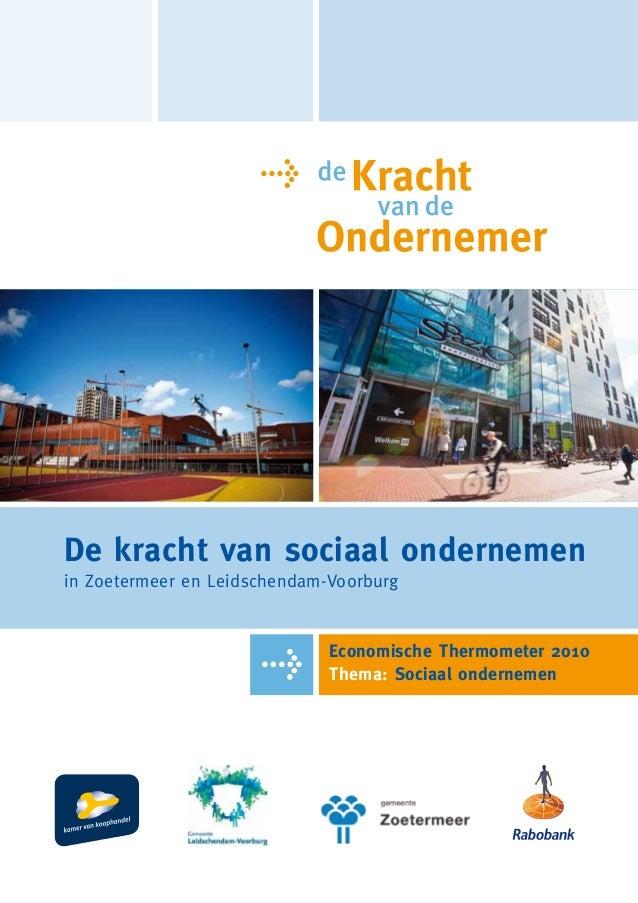 De kracht van sociaal ondernemenin Zoetermeer en Leidschendam-Voorburg                              Economische Thermomete...