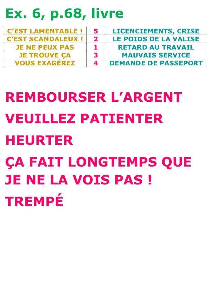 Ex. 6, p.68, livreC'EST LAMENTABLE !   5    LICENCIEMENTS, CRISEC'EST SCANDALEUX !   2    LE POIDS DE LA VALISE  JE NE PEU...