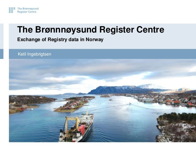 Norway    Exchange of Registry Data (Ketil Ingebrigtsen)