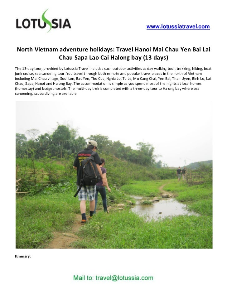 www.lotussiatravel.com North Vietnam adventure holidays: Travel Hanoi Mai Chau Yen Bai Lai               Chau Sapa Lao Cai...