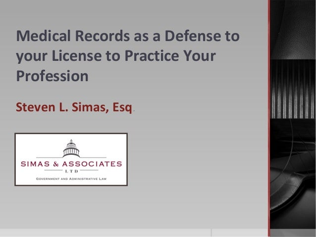Lorman Education Services - Medical Records as a Defense to Your License