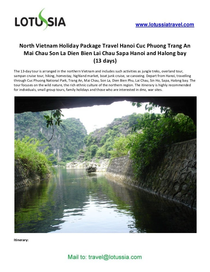 www.lotussiatravel.com   North Vietnam Holiday Package Travel Hanoi Cuc Phuong Trang An    Mai Chau Son La Dien Bien Lai C...