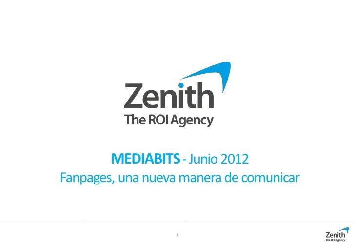 MEDIABITS - Junio 2012Fanpages, una nueva manera de comunicar                  1