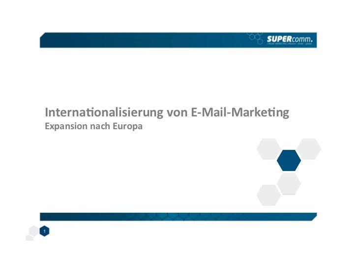 Internaonalisierung von E-‐Mail-‐Markeng  Expansion nach Europa 1