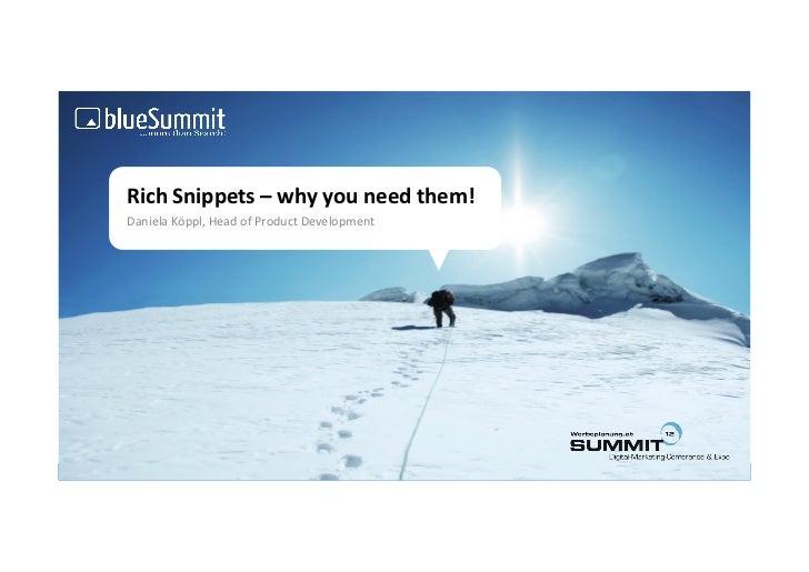 13.07.2012 PF Suchmaschinenmarketing, Rich Snippets - why you need them!, Daniela Köppl, Blue Summit Media GmbH
