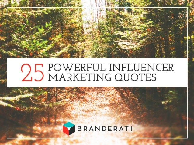 25 Powerful Influencer Marketing Quotes