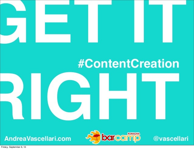 Get It Right - #ContentCreation