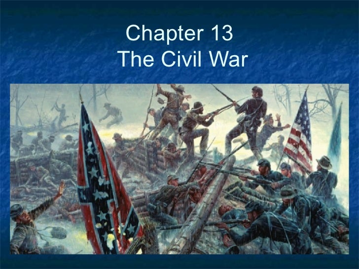 Chapter 13The Civil War