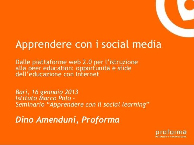 Apprendere con i social mediaGianni Florido e laDalle piattaforme web 2.0 per l'istruzionealla peer education: opportunità...