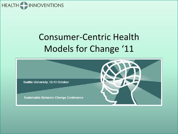 David Freedman at Consumer Centric Health, Models for Change '11