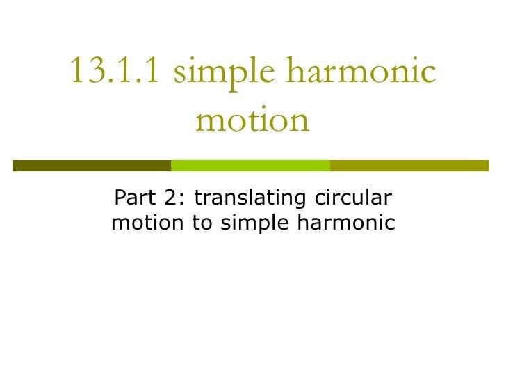 13.1.1 Shm Part 2 Circular To Shm