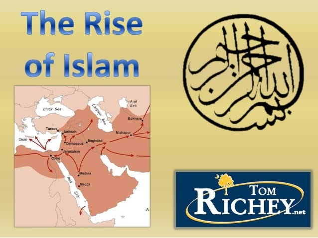 The Rise of Islam (World History)