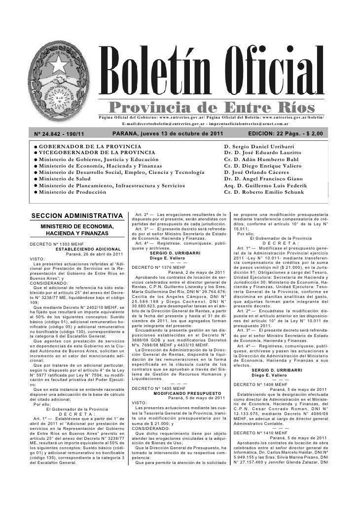 Página Oficial del Gobierno: www.entrerios.gov.ar/ Página Oficial del Boletín: www.entrerios.gov.ar/boletin/              ...