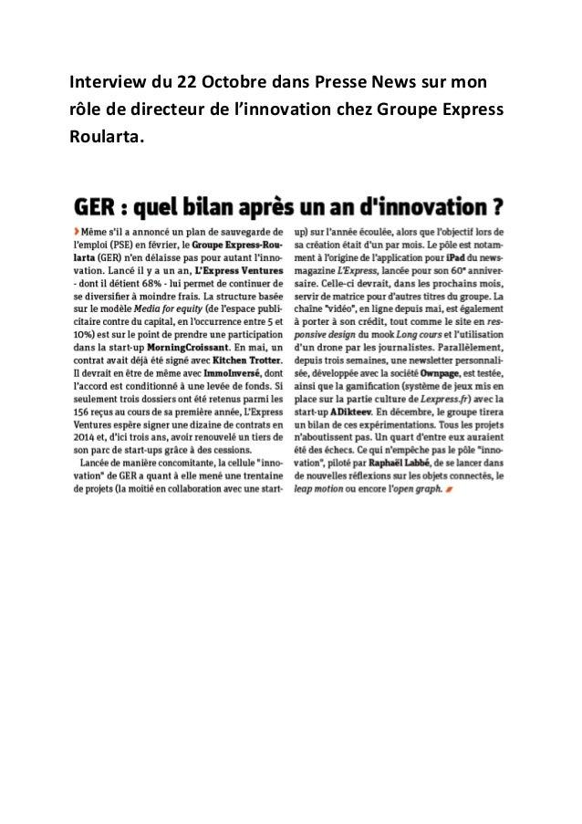 Interview du 22 Octobre dans Presse News sur mon rôle de directeur de l'innovation chez Groupe Express Roularta.