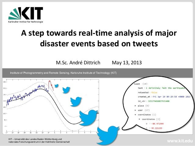 ISCRAM 2013:  A step towards real-time analysis of major disaster events based on tweets