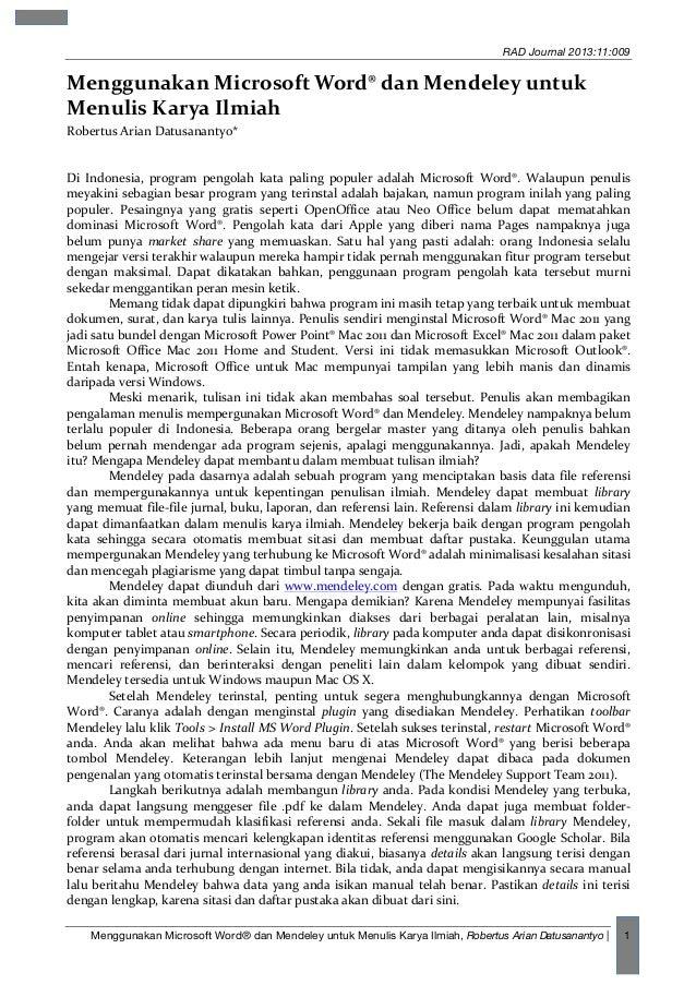 RAD Journal 2013:11:009  Menggunakan  Microsoft  Word®  dan  Mendeley  untuk   Menulis  Karya  Ilmiah   ...