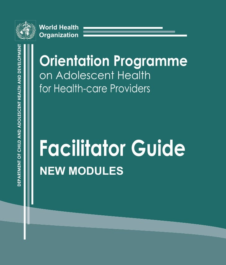 """""""Orientation programme on adolescent health for health-care providers"""" (WHO) 2006"""