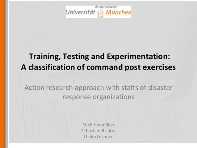 Training, Testing and Experimentation: A classification of command post exercises