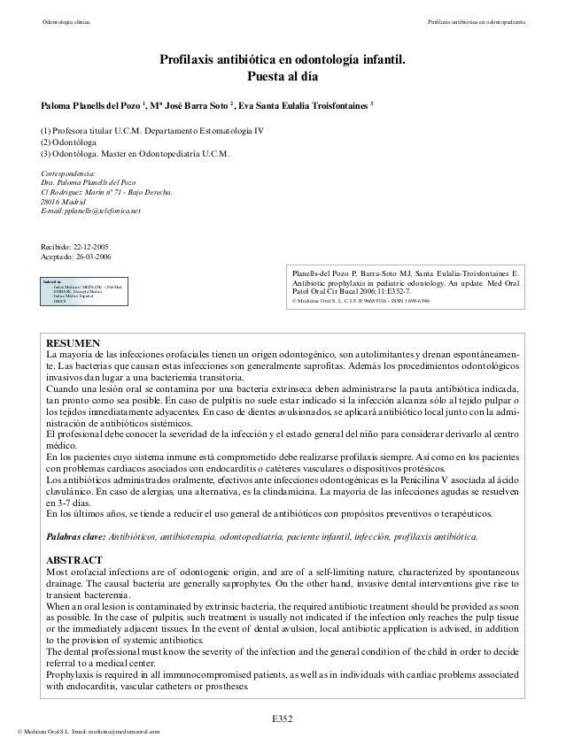 E352 Odontología clínica � Profilaxis antibiótica en odontopediatría © Medicina Oral S.L. Email: medicina@medicinaoral.com...