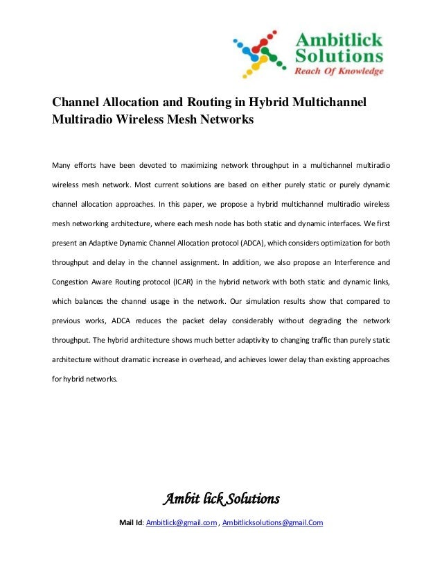 Channel allocation and routing in hybrid multichannel multiradio wireless mesh